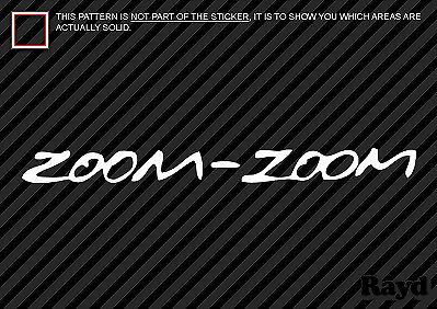 Zoom-Zoom Sticker Decal Die Cut zoom zoom Self Adhesive Vinyl 2x
