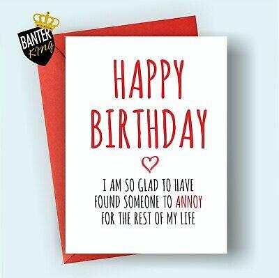 BIRTHDAY Greeting Card rude funny joke cheeky Wife Husband Girlfriend Boyfriend