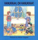 Hannukah Oh Hannukah! by Miriam Sagasti (Hardback, 1990)