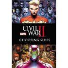 Civil War II: Choosing Sides by Declan Shalvey (Paperback, 2016)