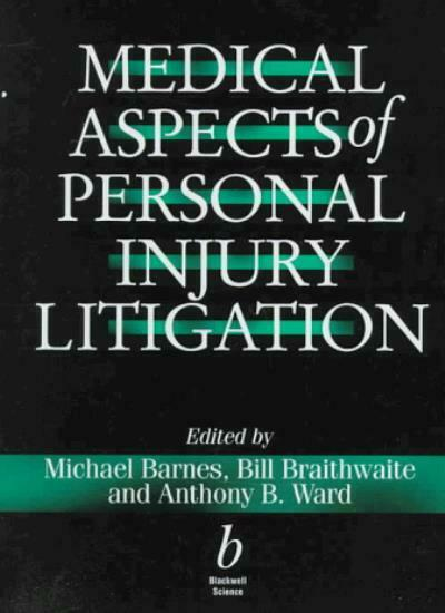 Medical Aspects of Personal Injury Litigation By Michael Barnes,null l,W. Brait