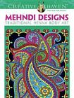 Creative Haven Mehndi Designs Coloring Book von Marty Noble (2013, Taschenbuch)