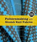 Patternmaking with Stretch Knit Fabrics: Bundle Book + Studio Access Card by Julie Cole (Multiple copy pack, 2016)