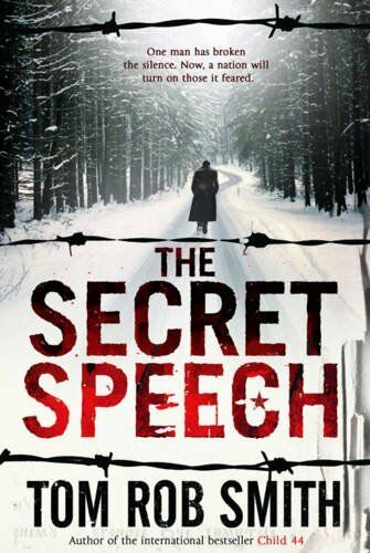 The Secret Speech By Tom Rob Smith. 9781847378088