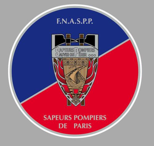 STICKER SAPEURS POMPIERS DE PARIS F.N.A.S.P.P POMPIER AUTOCOLLANT 15cm PD165