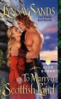 To Marry a Scottish Laird by Lynsay Sands (Paperback, 2014)