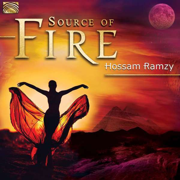 Ramzy Hossam - Source Of Fire CD Nuovo