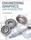 Engineering Graphics with AutoCAD 2014 von James D. Bethune (2013, Taschenbuch)