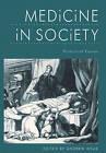 Medicine in Society: Historical Essays by Cambridge University Press (Paperback, 1992)
