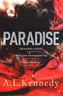 Paradise by A. L. Kennedy (Paperback, 2005)