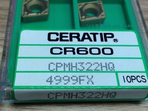 NEW LOT OF 10 CERATIP CR600 CPMH322HQ 4999FX STYLE CCMT CARBIDE INSERTS
