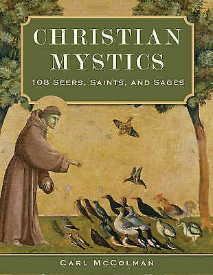 1 of 1 - Christian Mystics: 108 Seers, Saints, and Sages