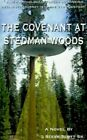 Covenant at Stedman Woods 9781587212536 by Steve Scott Paperback