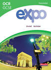 Expo OCR GCSE French Foundation Student Book: Student Book by Clive Bell, Rosi McNab (Paperback, 2009)