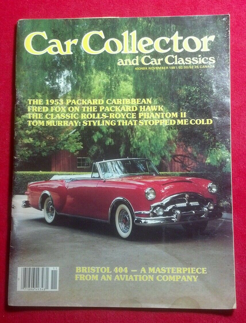 VINTAGE CAR COLLECTOR AND CAR CLASSICS MAGAZINE NOVEMBER 1981 ROLLS ...