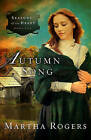 Autumn Song by Martha Rogers (Paperback / softback, 2011)