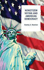 Noncitizen Voting and American Democracy by Stanley A. Renshon (Hardback, 2009)