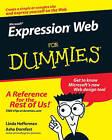 Microsoft Expression Web For Dummies by Asha Dornfest, Linda Hefferman (Paperback, 2007)