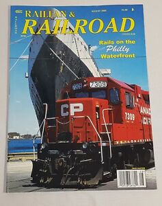 Railfan-amp-Railroad-Train-Magazine-Back-Issue-Augus-2005-Rails-on-the-Philly