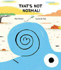 Thats Not Normal! by Mar Pavon (Hardback, 2016)