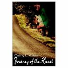 Journey of The Heart 9781403309754 by Cathy L. Kaiser Book