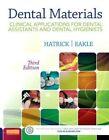 Dental Materials: Clinical Applications for Dental Assistants and Dental Hygienists by W. Stephen Eakle, Carol Dixon Hatrick (Paperback, 2015)