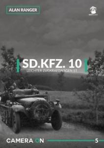 Ranger-Alan-Sd-Kfz-10-Zugkraftwagen-1T-Camera-UK-IMPORT-BOOK-NEW