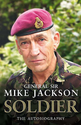 1 of 1 - Soldier: The Autobiography, Jackson, General Sir Mike, Very Good Book