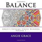 Balance Angie S Extreme Stress Menders Volume 1