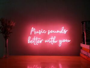 Details about New Music Sounds Better With You Neon Sign For Home Decor  Artwork With Dimmer