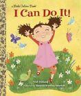 I Can Do it! by Trish Holland, Vanessa Brantley-Newton (Hardback, 2014)