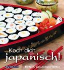Koch dich japanisch! von Angelina Paustian (2013, Taschenbuch)