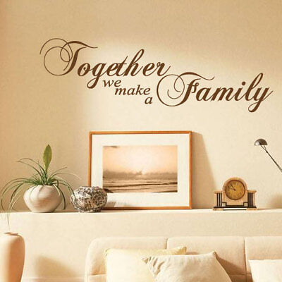 Together We Make A Family Wall Sticker Quotes Wall Art Stickers Bedroom Decals Ebay