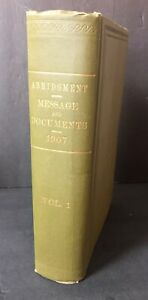 Abridgment-Message-And-Documents-1907-Theodore-Roosevelt-Vol-1-Book-Congress