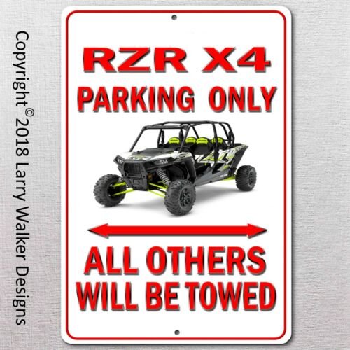 RZR X4 Parking only Aluminum sign with All Weather UV Protective Coating