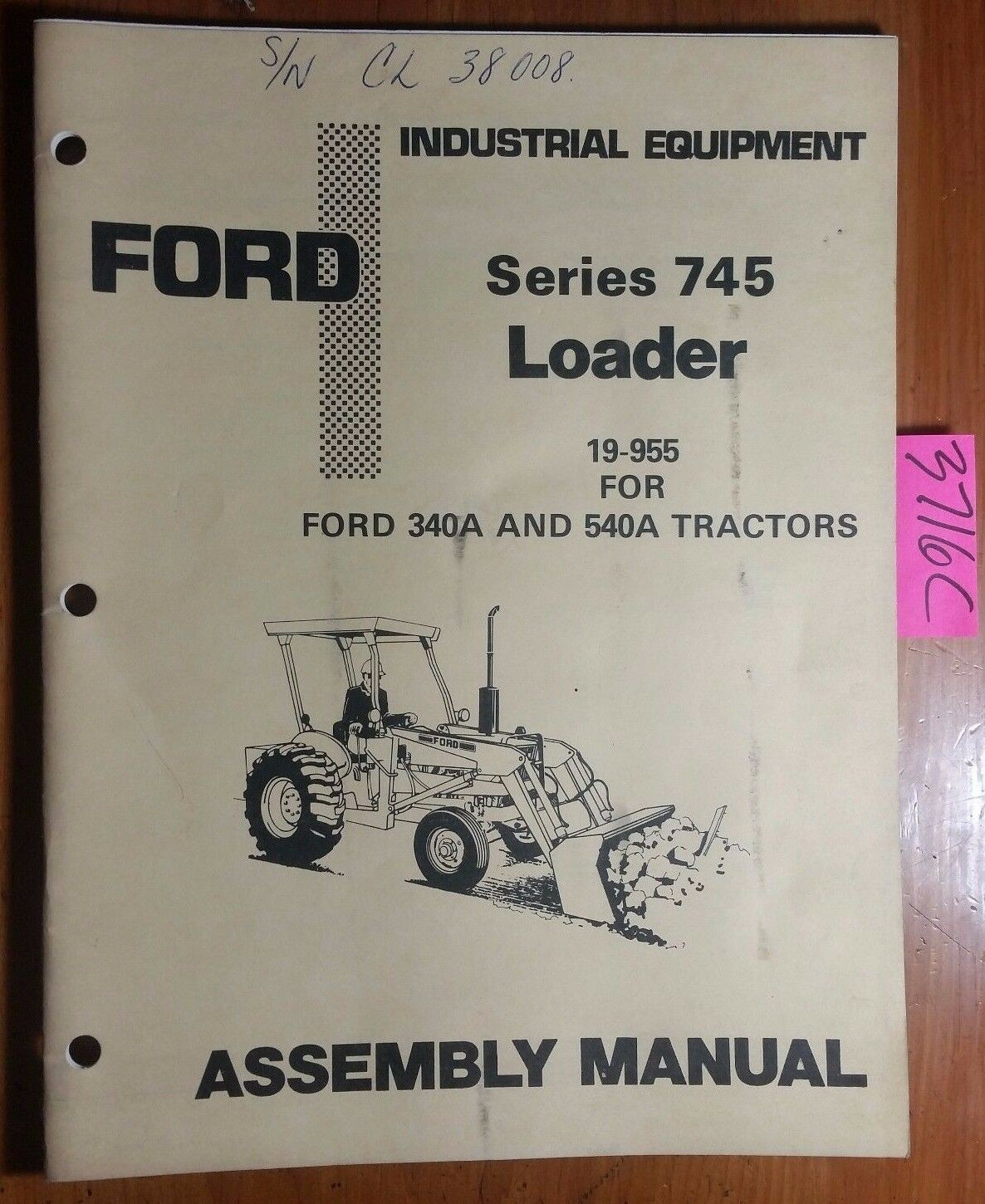 ford series 745 loader 19 955 for 340a 540a tractors assembly manual rh ebay com Simple Key Loader Manual Cat 950 Loader Manual