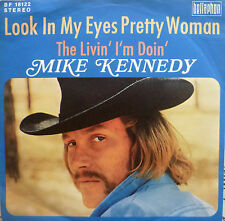 "7"" 1972 MINT- MIKE KENNEDY Look In My Eyes Pretty Woman"