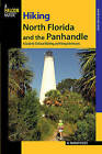 Hiking North Florida and the Panhandle: A Guide to 30 Great Walking and Hiking Adventures by M.Timothy O'Keefe (Paperback, 2008)