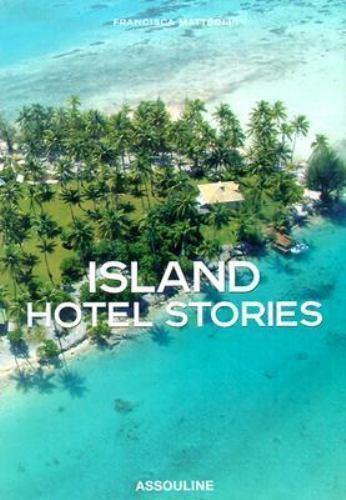 Island Hotel Stories  Matteoli, Francisca  Good  Book  0 Hardcover