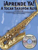 Aprende Ya: A Tocar Saxofon Alto Book And Cd 014002001