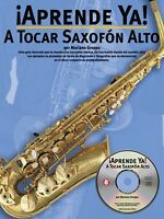 Aprende Ya: A Tocar Saxofon Alto Book And Cd 014002001