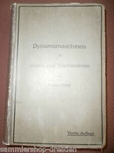 Antiquarische Bücher SchöN El8 Kapp Gisbert Dynamomaschinen Für Gleich Und Wechselstrom 1920 Antiquitäten & Kunst