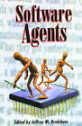 Software Agents by MIT Press Ltd (Paperback, 1997)