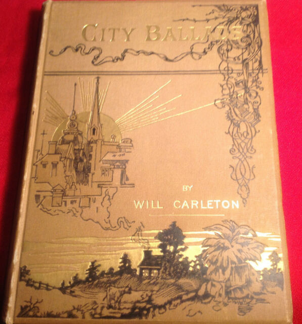 City Ballads by Will Carleton, 1885, Harper & Brothers, Victorian Illustrations