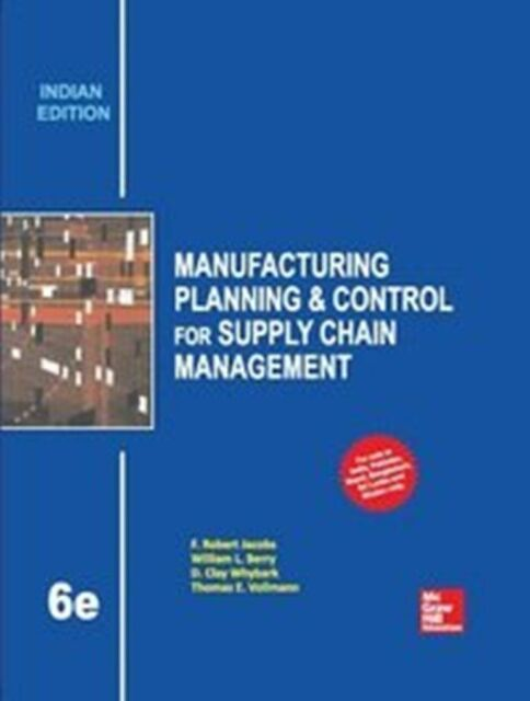 Manufacturing planning and control for supply chain management by manufacturing planning and control for supply chain management by thomas e vollmann f robert jacobs william l berry and d clay whybark 2010 fandeluxe Images