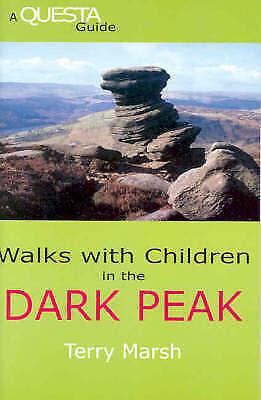 (Good)-Walks with Children in the Dark Peak (Paperback)-Marsh, Terry-1898808031
