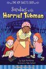 Sundaes with Harriet Tubman by Kyla Steinkraus (Hardback, 2016)