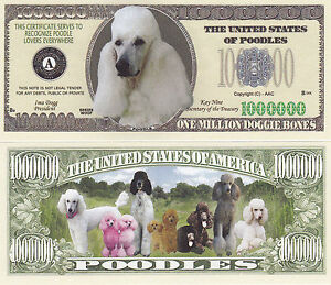50 Poodle K-9 Dog Collectible Novelty Money Bill #282