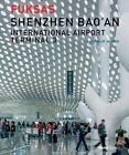 Shenzhen Bao'an International Airport Terminal 3 by Massimiliano Fuksas, Philip Jodidio (Hardback, 2014)