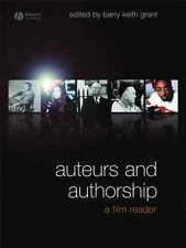 Auteurs and Authorship : A Film Reader by Barry Keith Grant (2008, Paperback)